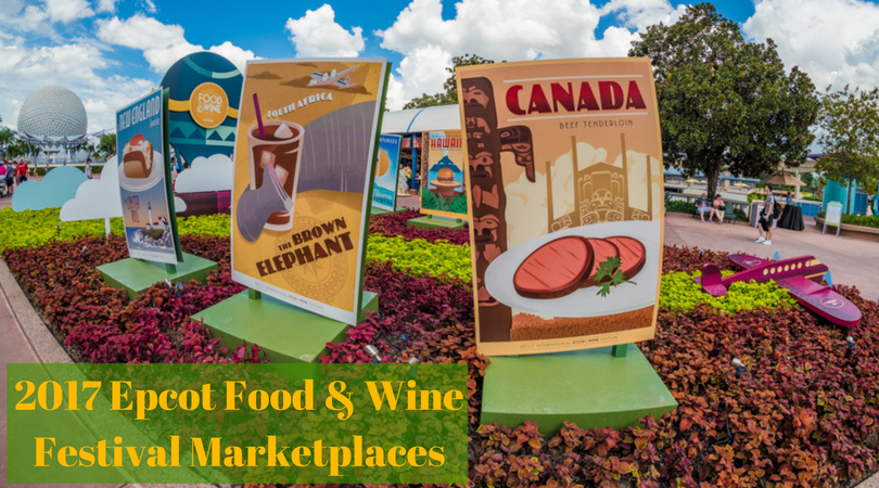 2017 Epcot International Food Wine Festival Marketplaces Magical