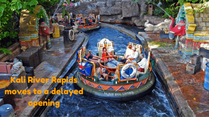 Kali River Rapids Moves To A Delayed Opening 2