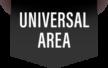 Location in Universal area